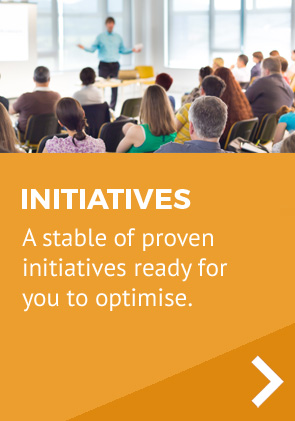 A stable of proven initiatives ready for you to optimise.